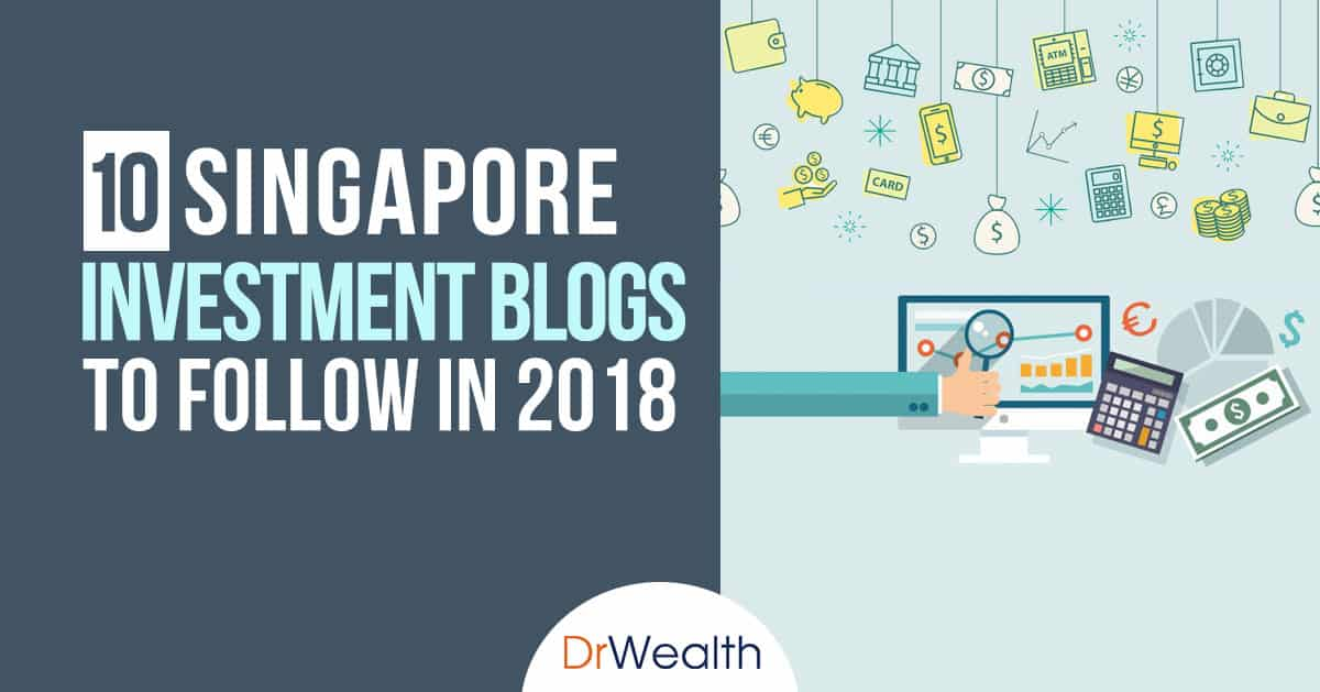 10 singapore investment blogs to follow in 2018 10 singapore investment blogs to follow in 2018g reheart Image collections