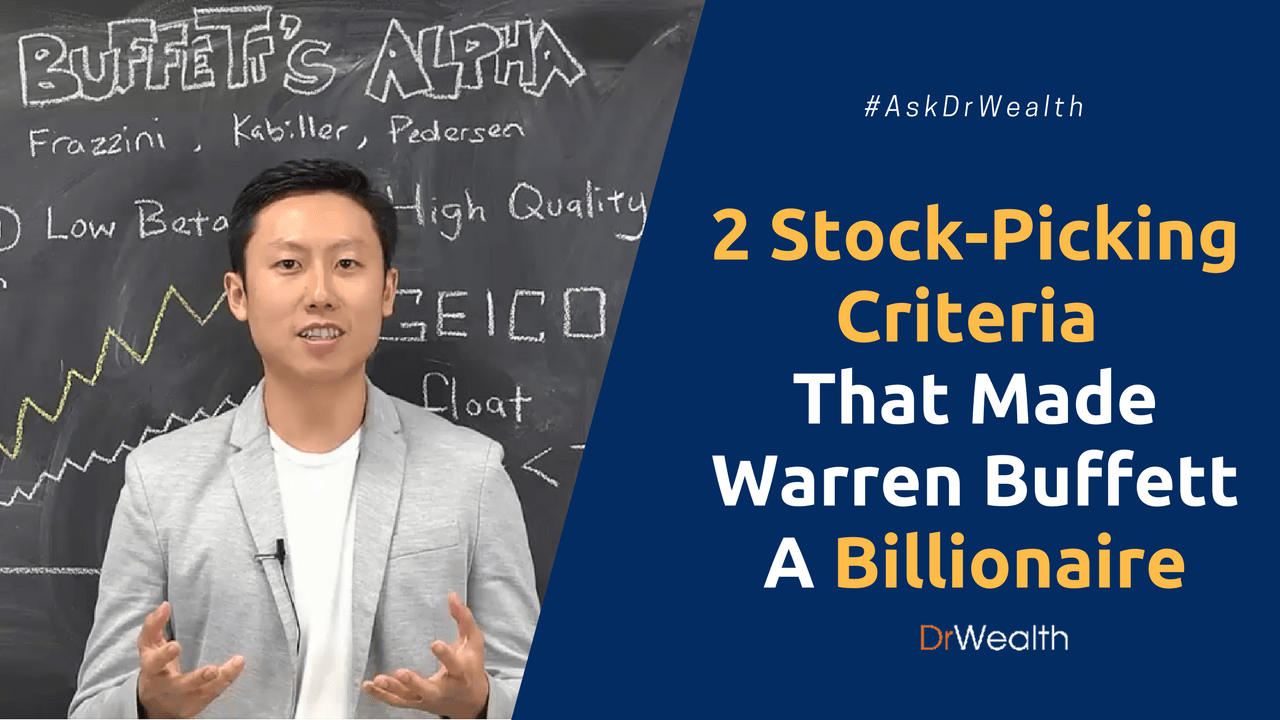 2 Stock Picking Criteria That Made Warren Buffett A Billionare