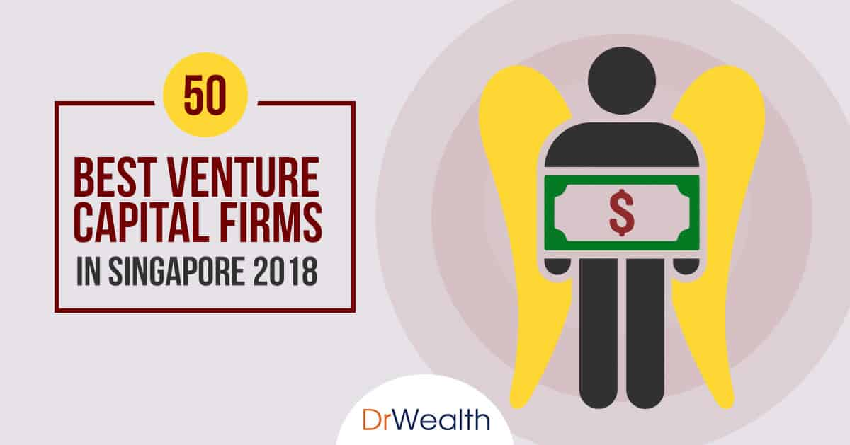 50 Best Venture Capital Firms in Singapore 2019