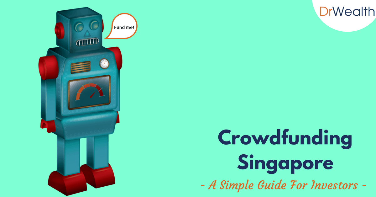 A Simple Guide to Crowdfunding Singapore For Investors (2018)