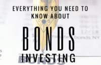 everything you need to know about bonds investing