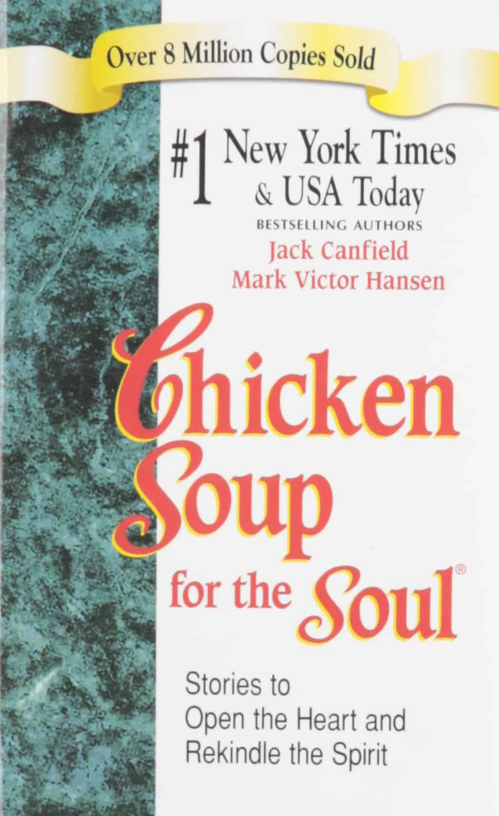 chicken soup for the soul essays If it ain't broke, don't fix it—that seems to be the byword of the creators of the chicken soup for the soul franchise this time working mothers are celebrated in.