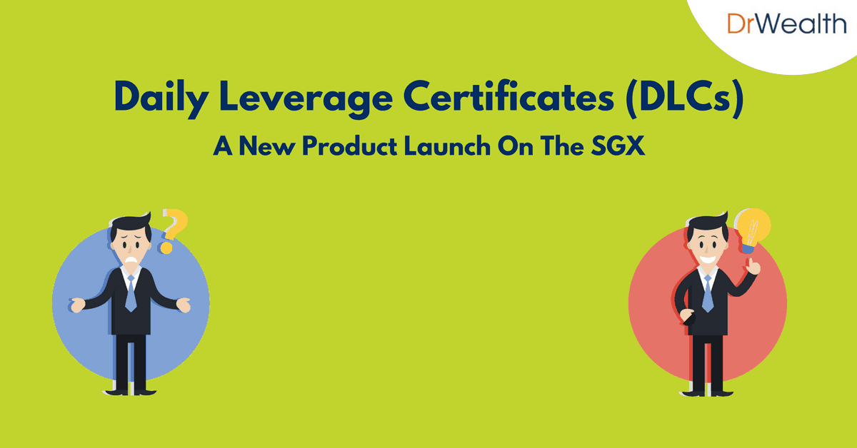 Daily Leverage Certificates – A New Product Launch On The SGX