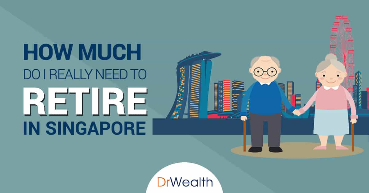 How Much Do I Really Need To Retire In Singapore