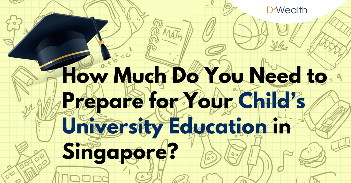 How Much Do You Need to Prepare for Your Child's University Education in Singapore