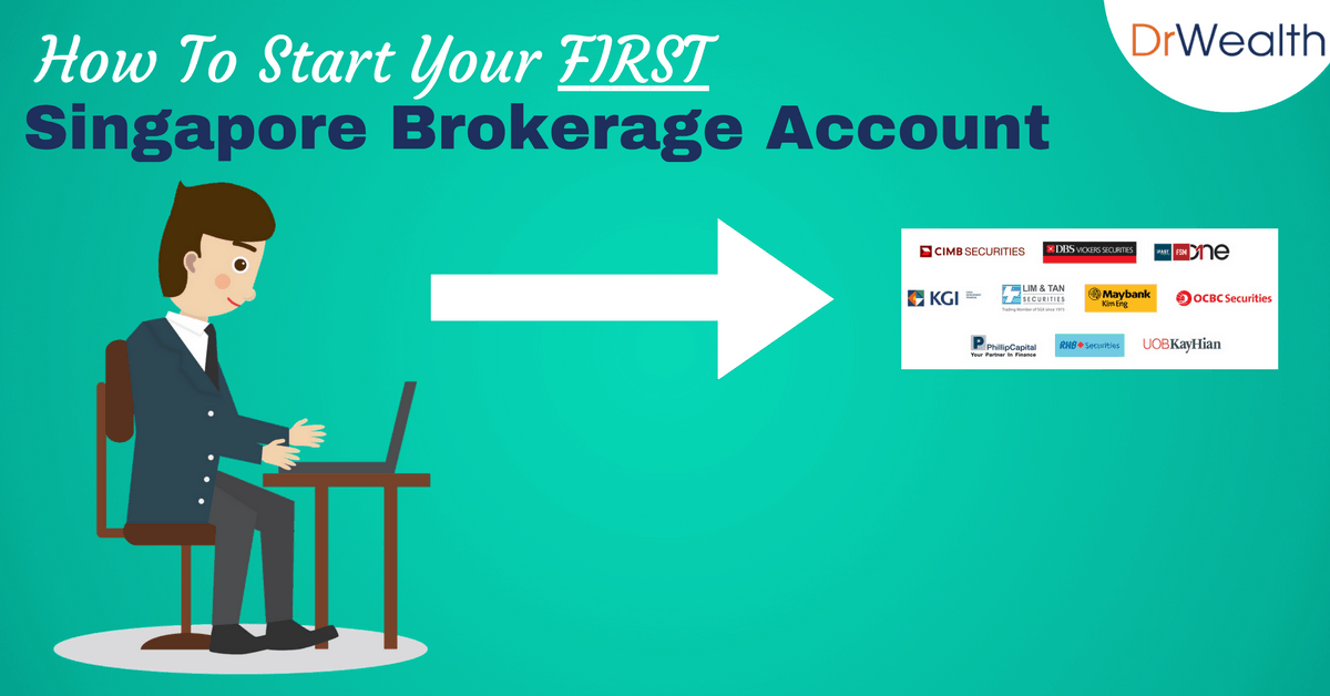 How To Start Your FIRST Stock Brokerage Account In Singapore 2017 (+Comparison)