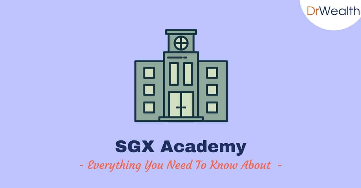 SGX Academy: Everything You Need To Know