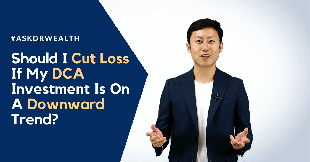 #AskDrWealth If I Invest In DCA and Price Goes Down Should I Cut Loss?