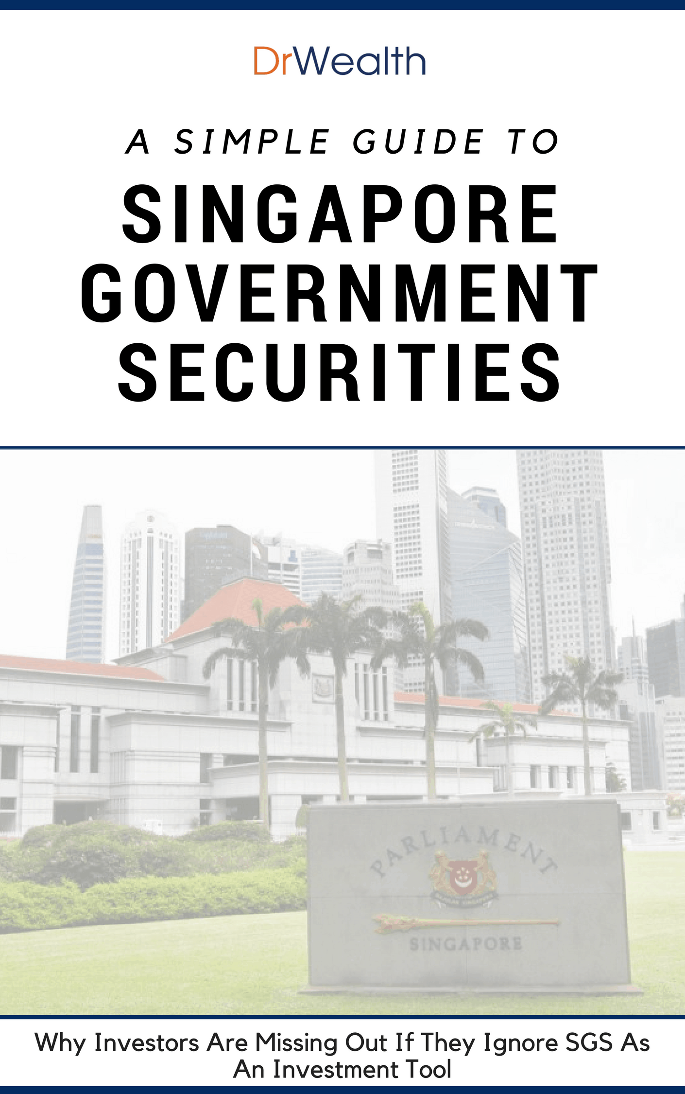 Singapore Government Securities Guide