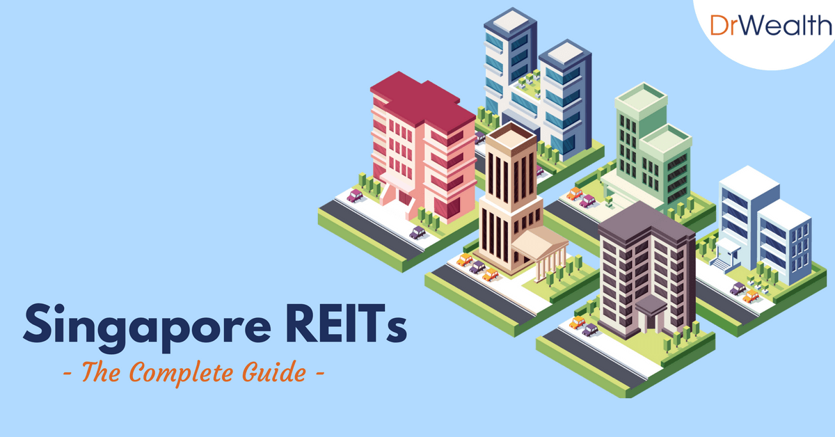 The Complete Guide to REITs Investing in Singapore