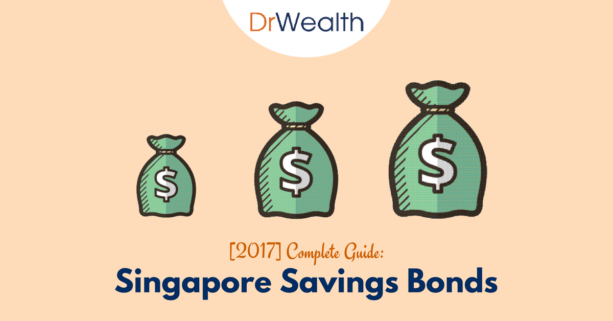 Singapore Savings Bonds: Your Complete Guide (Edition: 2017)