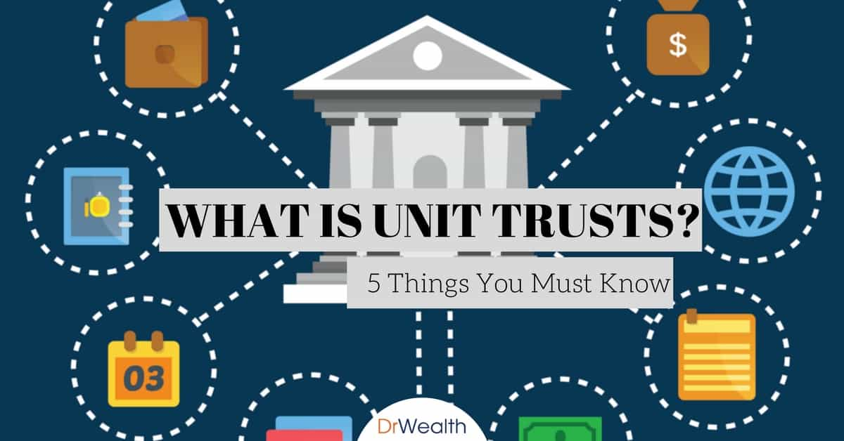 What Exactly Is Mutual Funds or Units Trust? 5 Things You Must Know