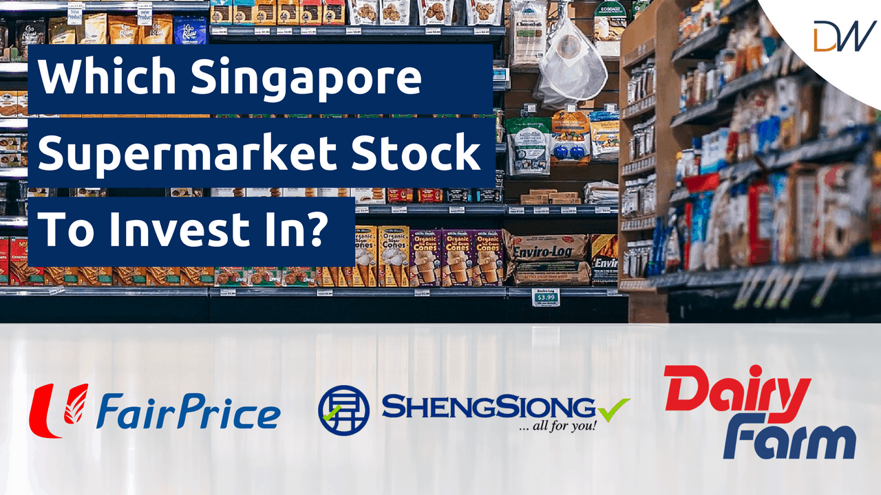 Which Singapore Supermarket Stock To Invest In