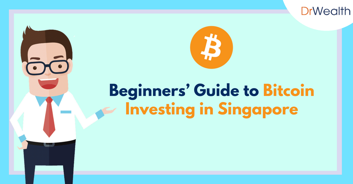 The Beginner's Guide to Bitcoin Investing in Singapore