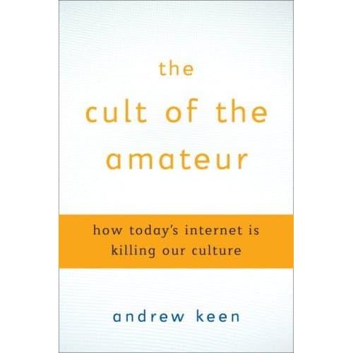 Cult Of The Amateur 35